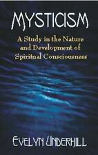 Mysticism: A Study in the Nature and Development of Spiritual-ExLibrary