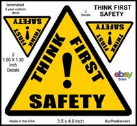 4 Inch, Think First Safety, Warning Decals, 3 Count, 2 Sizes.