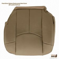 2002 Chevy Avalanche 1500 *Driver Side Bottom Replacement Leather Seat Cover TAN
