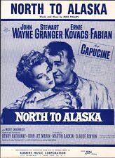 North to Alaska JOHN WAYNE 1960 Movie Johnny Horton Sheet Music!