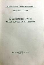 (Religione) F. Lazzari - IL CONTEMPTUS MUNDI NELLA SCUOLA DI S. VITTORE - Napoli