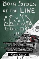 Both Sides of the Line: The True Story of Clyde Dempsey by Kevin Kelly (2016)