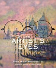 The Artist's Eyes: Vision and the History of Art, Michael F. Marmor, James G. Ra
