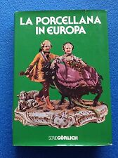LA PORCELLANA IN EUROPA - Gorlich - DeAgostini 1979