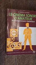 Le cinéma sonore d'amateur et l'enregistrement magnétique  - Frechet  - 1966