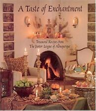 A Taste of Enchantment : Treasured Recipes from the Junior League of Albuquerque