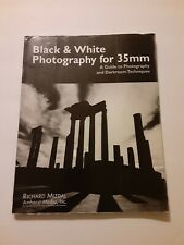 Black & White Photography for 35mm: A Guide to P... by Mizdal, Richard Paperback