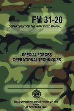 Fm 31-20 Special Forces Operational Techniques : 30 December, 1965, Paperback...