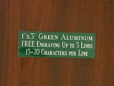 """FREE CUSTOM ENGRAVED 1""""x3"""" GREEN NAME PLATE ART-TROPHIES-GIFT-TAXIDERMY-FLAG"""