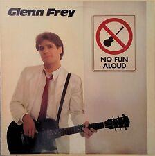 GLENN FREY NO FUN ALOUD LP 1982 SOLO ALBUM EAGLES EXCELLENT VINYL!!