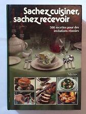 SACHEZ CUISINER SACHEZ RECEVOIR 500 RECETTES 1986 KALTENBACH ILLUST RECETTE