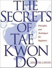 The Secrets of Tae Kwon Do Lawler, J. Paperback