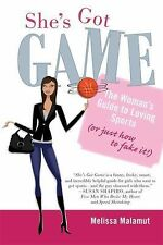She's Got Game: The Woman's Guide to Loving Sports (or Just How to-ExLibrary