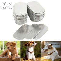 "100Pcs 2"" Aluminum Gloss Engraved Tough Solid Dog Pet ID Tag Blanks Thick 5mm *"
