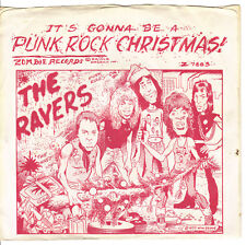 "THE RAVERS PUNK ROCK CHRISTMAS / SILENT NIGHT ZOMBIE 7683 7"" 45 RPM"