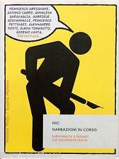 NIC NARRAZIONI IN CORSO-SCUOLA HOLDEN-Ed.BUR-fumetti