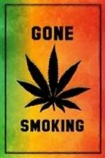 Gone Smoking Poster 24x36