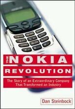 The Nokia Revolution : The Story of an Extraordinary Company That Transformed an