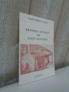 Marie-Thérèse Vaquer : Rêveries autour de Saint-Maurice