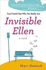 NEW - Invisible Ellen by Shattuck, Shari (L11)