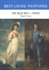 Best Loved Paintings: Pinkie and Blue Boy by Robert R. Wark