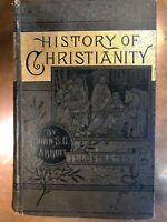 1885 -  The History of Christianity by John S.C. Abbott