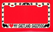 I Love My Shetland Sheepdog License Plate Frame Tag Dog Paw Weatherproof Vinyl
