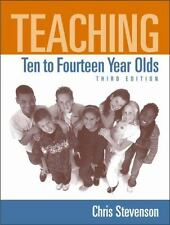 Teaching Ten to Fourteen Year Olds (3rd Edition) by Stevenson, Chris