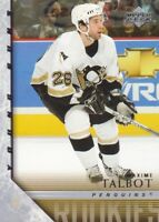 2005-06 Upper Deck Hockey #236 Maxime Talbot YG RC Pittsburgh Penguins