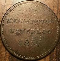1815 LOWER CANADA WELLINGTON WATERLOO HALF PENNY TOKEN
