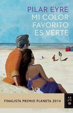 Mi color favorito es verte (Spanish Edition)