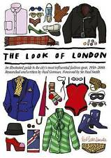 The Look of London: An Illustrated Guide to the City's Most Influential Fashion
