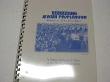 Rebuilding Jewish peoplehood : where do we go from here? AFTER RABIN'S ASSASSIN