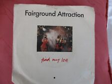 Fairground Attraction - Find my Love / Watching the Party - RCA PB42079