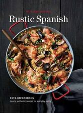 Rustic Spanish (Williams-Sonoma): Simple, Authentic Recipes for-ExLibrary