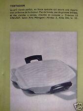 PUBLICITÉ 1962 LE CREUSET TOSTADOR LE GRILL A VIANDE - ADVERTISING