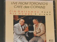 JIM GALLOWAY - ART HODES -Live From Toronto's Cafe des Copains- CD