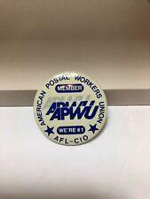 vtg pinback button Member American Postal Workers Union AFL-CIO We're #1 APWU
