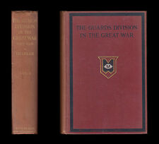 HISTORY OF GUARDS DIVISION IN THE GREAT WAR 1915-1918 Ypres SOMME Cambrai 2 Vols