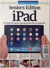 iPAD FOR SENIORS SMARTPHONE SERIES MAGAZINE (2014) APPLE iPAD - NEW - FREE SHIP!