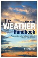 Alan Watts, The Weather Handbook: An Essential Guide to How Weather is Formed an