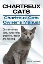 Chartreux Cats. Chartreux Cats Owners Manual. Chartreux Cats Care, Personalit.