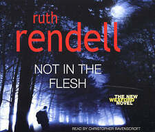 Ruth Rendell, Not In The Flesh Audio Book cd