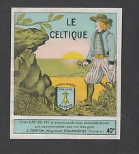 Ancienne étiquette Alcool Eau de vie Le Celtique Douarnenez Bretagne Homme