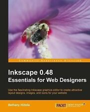 Inkscape 0.48 Essentials for Web Designers by B. Biitola (Paperback, 2010)