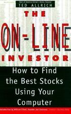 The On-Line Investor : How to Find the Best Stocks Using Your Computer by Ted Al