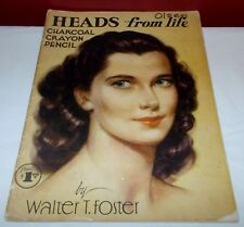 Vintage HEADS FROM LIFE Walter T Foster Paperback Book ^
