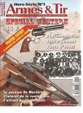 ARMES & TIR HS N°01 - SPECIAL WESTERN : PASSION DU WESTERN - ATTRAIT TIR LOISIR