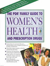 PDR Family Guide to Women's Health and Prescription Drugs by PDR Staff      1994
