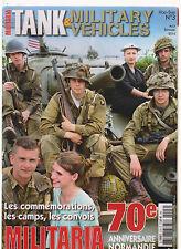 TANK&MILITARY VEHICULES HS N° 3   70 e ANNIVERSAIRE NORMANDIE 2014